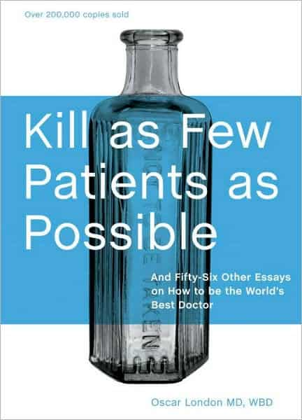 Kill as Few Patients as Possible Book