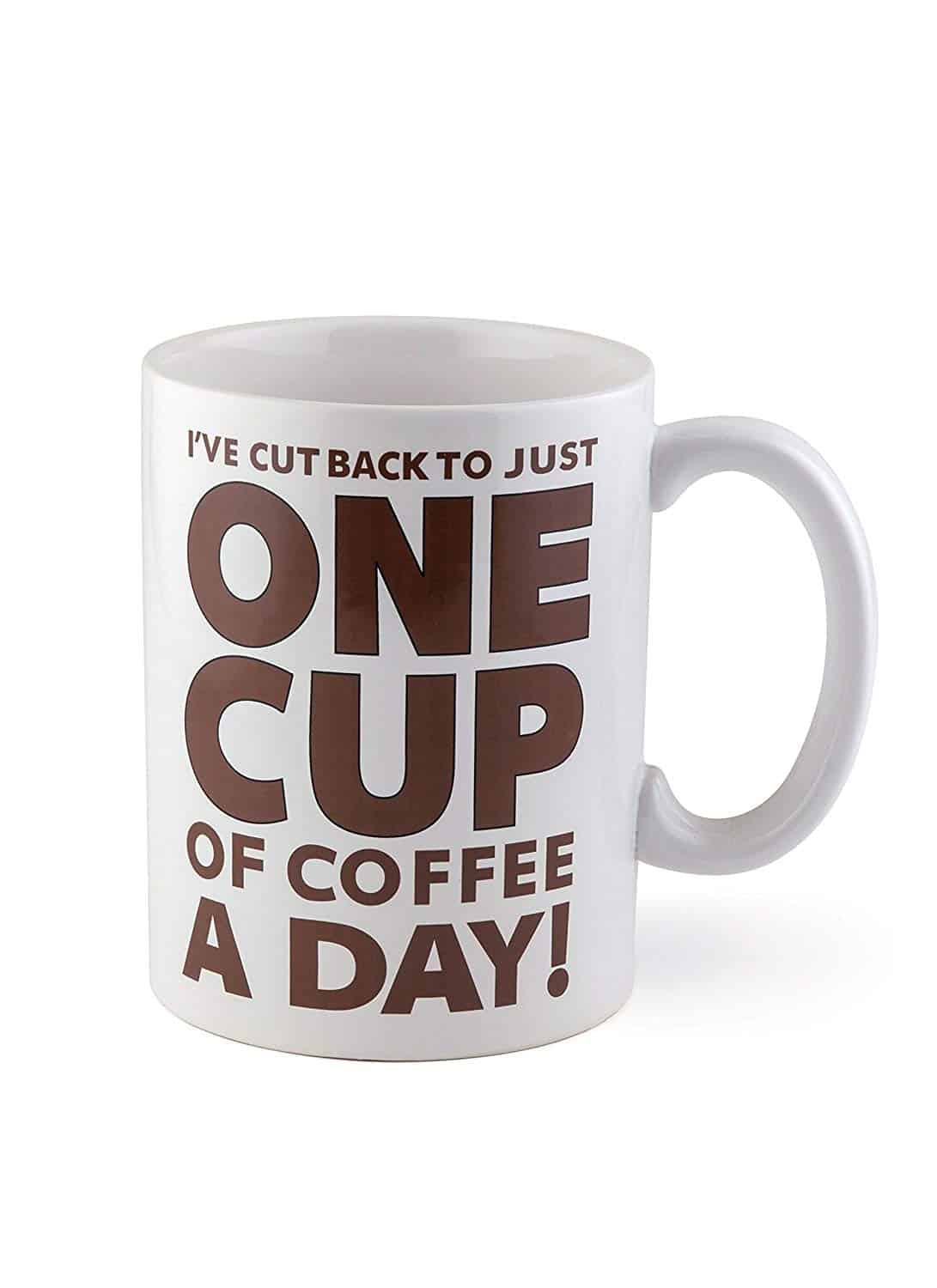 One Cup of Coffee Mug